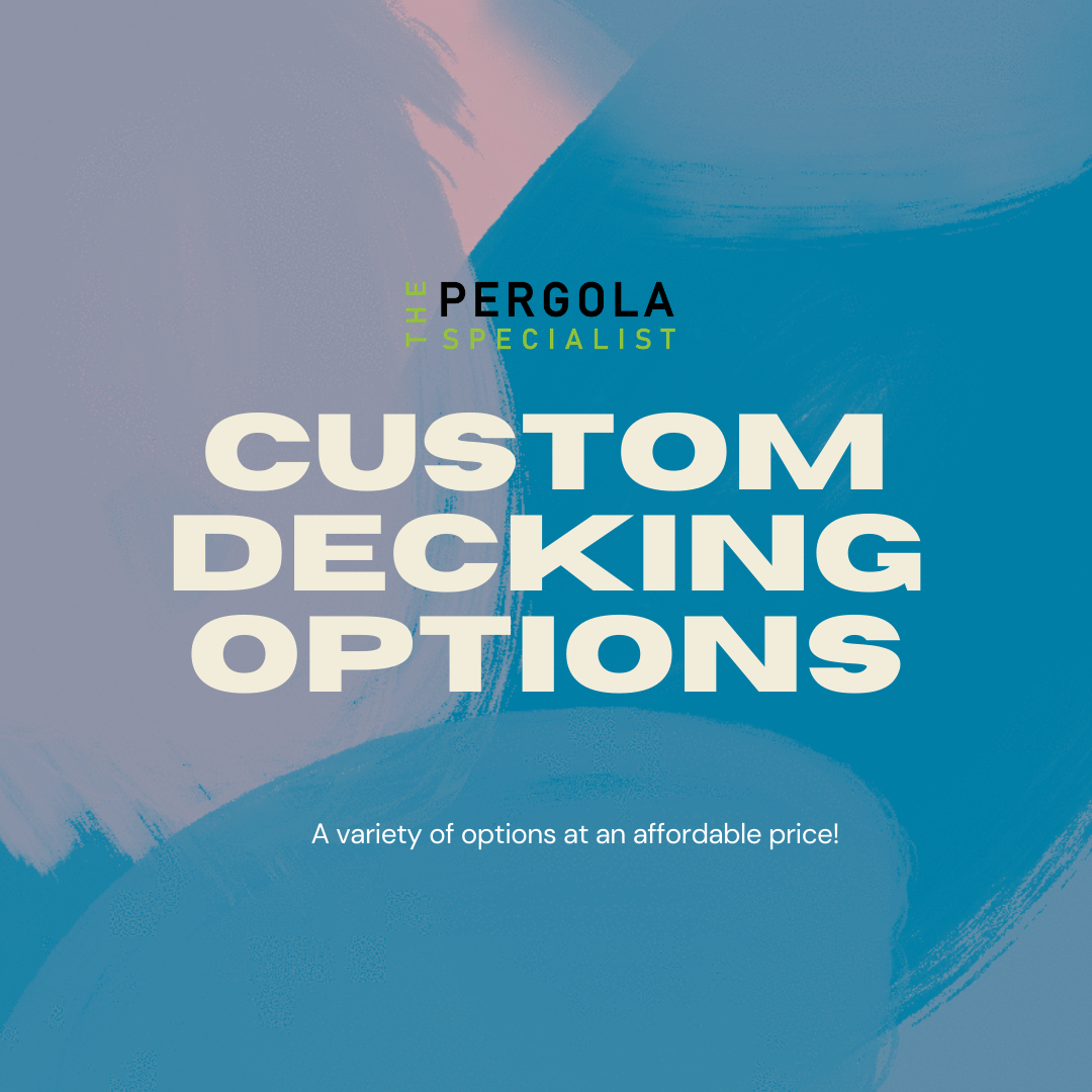 Custom Decking Options