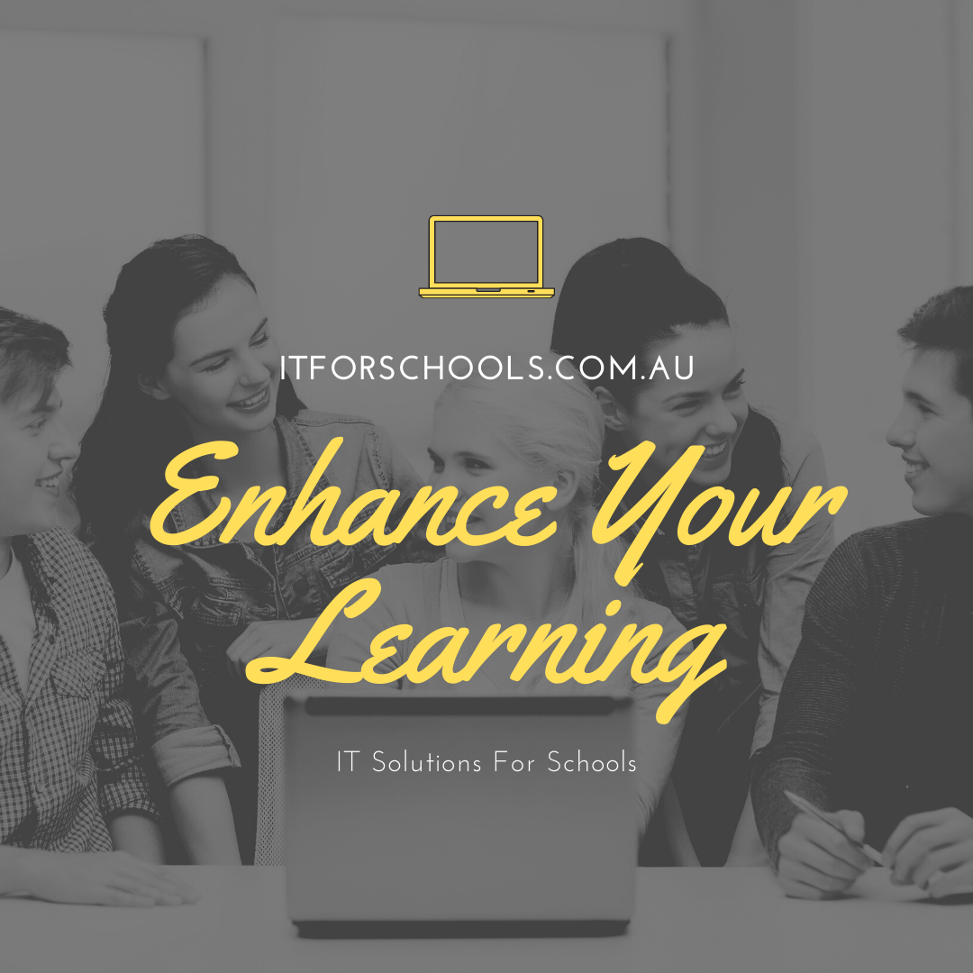 Enhance Your Schools Learning